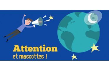 Attention et mascottes, un duo inséparable